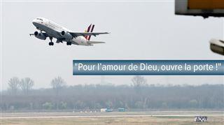 Crash en France- Ouvre cette foutue porte!, a crié le commandant alors que les passagers hurlaient 6